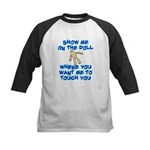 Show Me On The Doll Kids Baseball Jersey