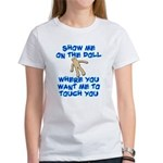 Show Me On The Doll Women's T-Shirt