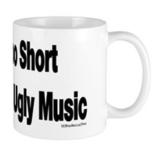 Ugly Music Mug