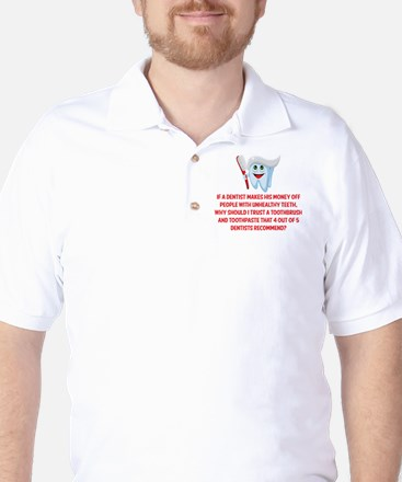 Funny Dentist Recommend Golf Shirt
