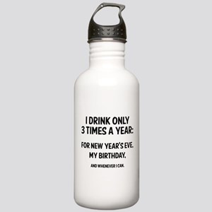 I Drink Only 3 Times A Year Stainless Water Bottle