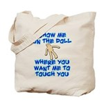 Show Me On The Doll Tote Bag