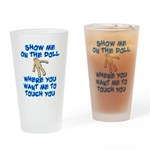 Show Me On The Doll Drinking Glass
