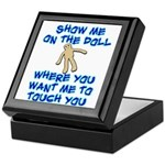 Show Me On The Doll Keepsake Box