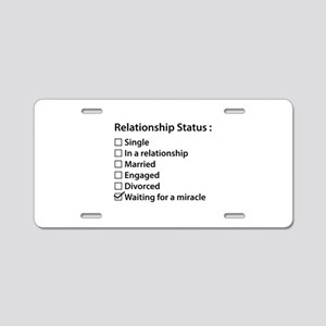 Relationship Status Aluminum License Plate