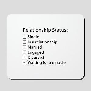 Relationship Status Mousepad