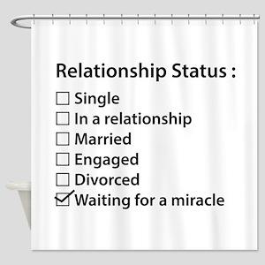 Relationship Status Shower Curtain