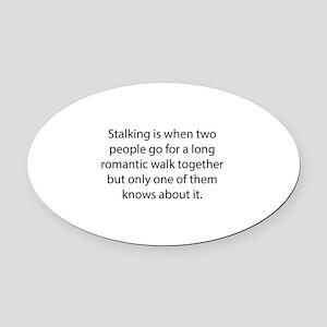 Stalking Oval Car Magnet