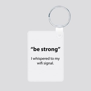 Be Strong Aluminum Photo Keychain