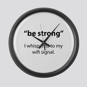Be Strong Large Wall Clock