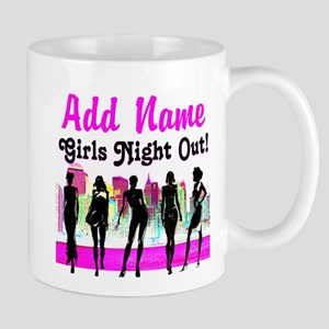 GIRLS NIGHT OUT Mug