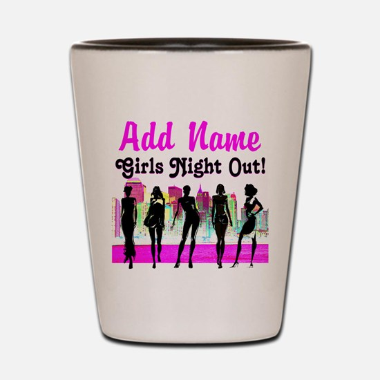 GIRLS NIGHT OUT Shot Glass
