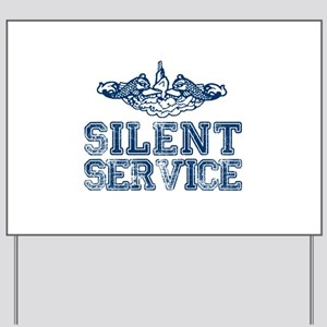 Silent Service with Submarine Dolphins Yard Sign
