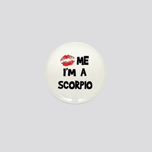 Kiss Me I'm a Scorpio Mini Button