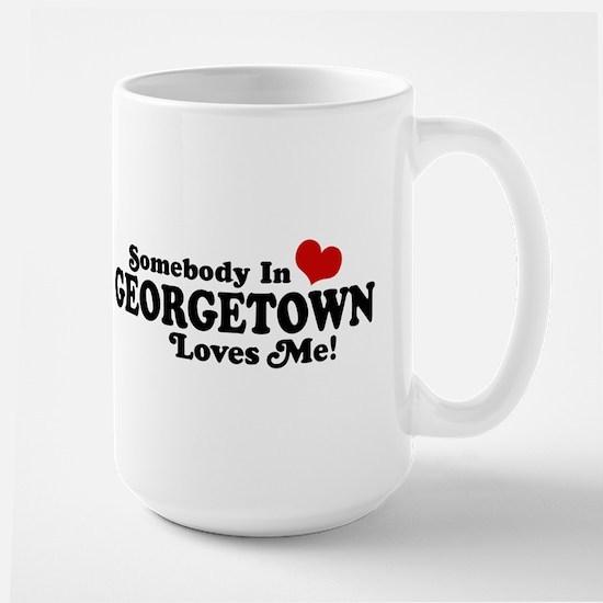 Somebody in Georgetown Loves Me Large Mug