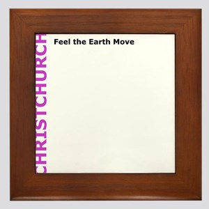 Christchurch: Feel the Earth Move Framed Tile