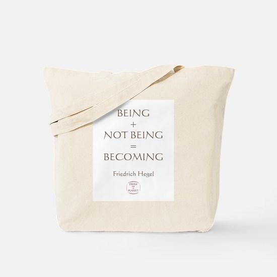 BECOMING Tote Bag