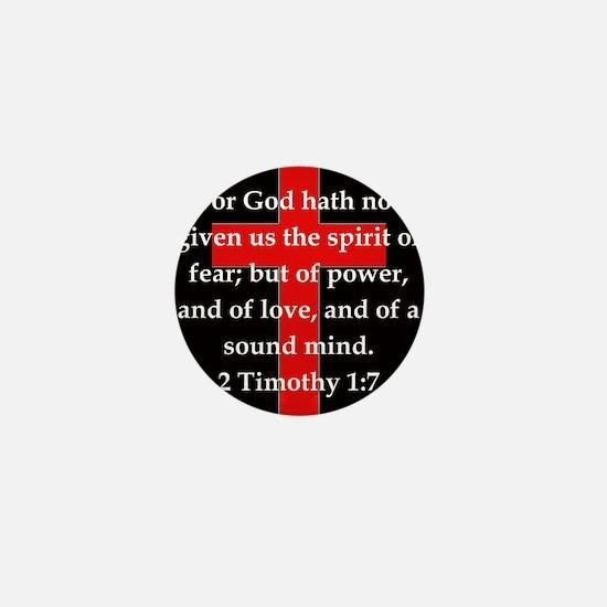 2 Timothy 1:7 Mini Button