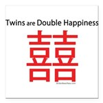 Twins are Double Happiness Square Car Magnet 3