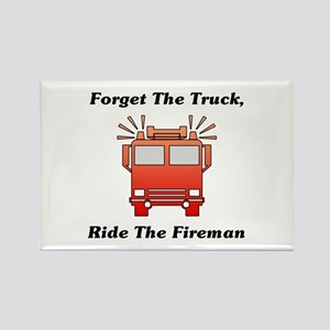 Ride The Fireman Rectangle Magnet