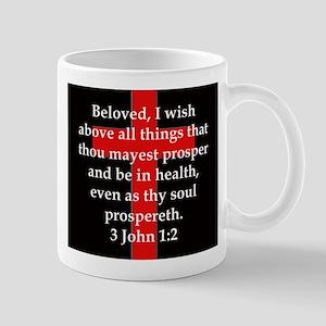 3 John 1-2 11 oz Ceramic Mug
