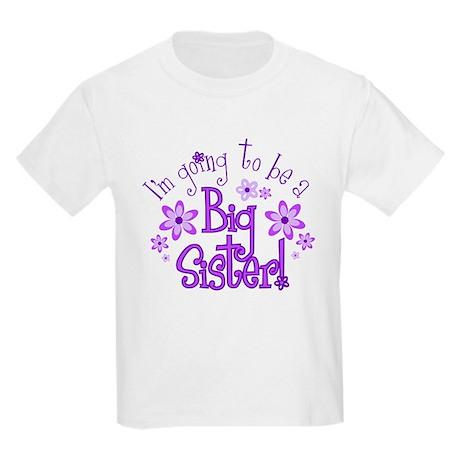 I'm going to be a Big Sister Kids T-Shirt T-Shirt