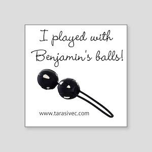 "Benjamins Balls Square Sticker 3"" x 3"""