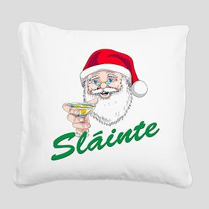 Santa claus slainte Square Canvas Pillow