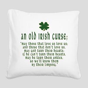 an old irish curse T-Shirt Square Canvas Pillo