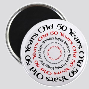 50th birthday 50 years old Magnet