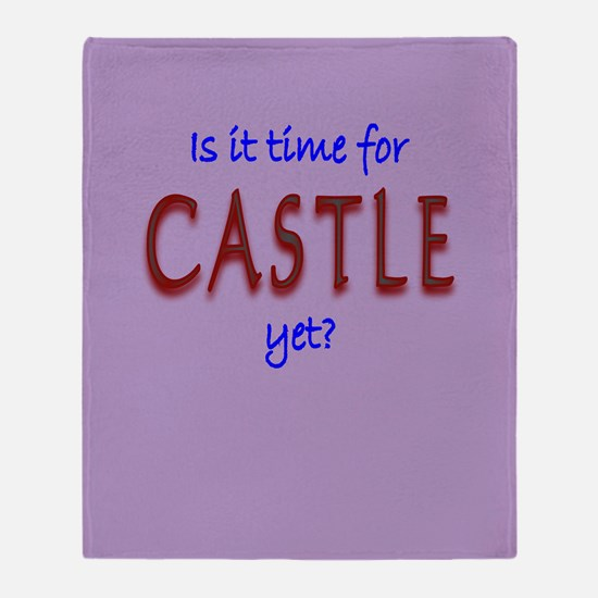 Time For Castle Throw Blanket