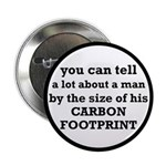 "The Size Of His Carbon Footprint 2.25"" Button"