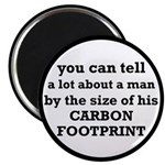 "The Size Of His Carbon Footprint 2.25"" Magnet"