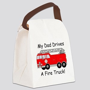 My Dad Drives A Fire Truck Canvas Lunch Bag