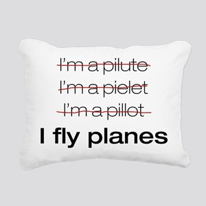 I fly planes Rectangular Canvas Pillow