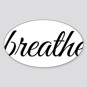 breathe Sticker (Oval)