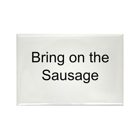 Bring on the Sausage Rectangle Magnet (100 pack)