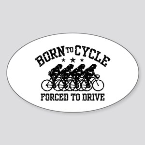 Born To Cycle Forced To Drive (female) Sticker (Ov
