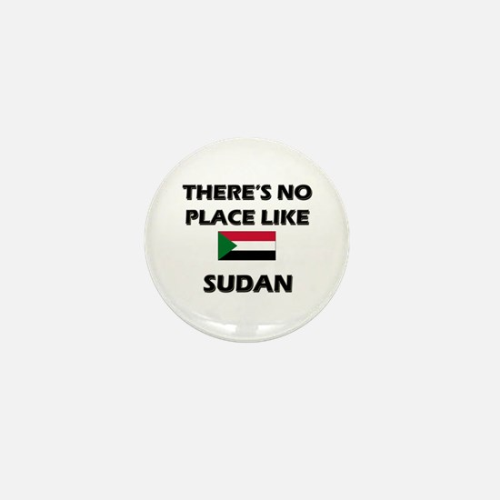There Is No Place Like Sudan Mini Button