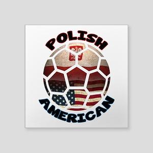 Polish American Soccer Football Square Sticker 3&q
