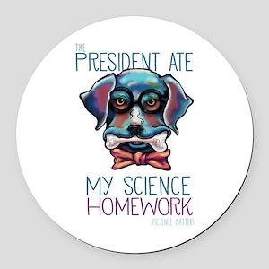 My President Ate My Science Homework Round Car Mag