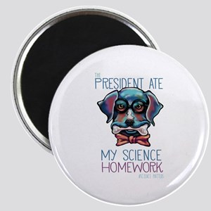 My President Ate My Science Homework Magnets
