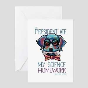 My President Ate My Science Homework Greeting Card