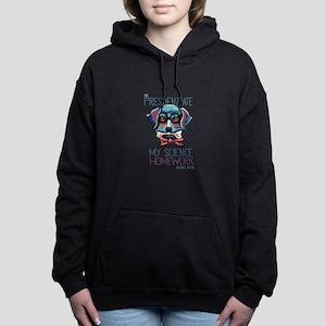 My President Ate My Science Homework Sweatshirt