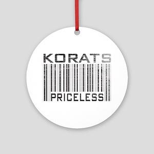 Korats Priceless Ornament (Round)