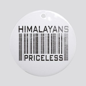 Himalayans Priceless Ornament (Round)