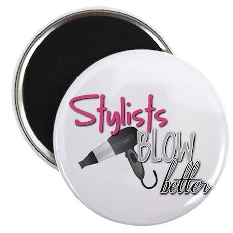 Stylist Blow Better Magnet