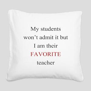Favorite Teacher Square Canvas Pillow