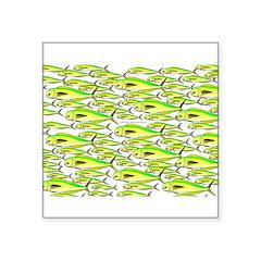 School of Mahi (Dorado, Dolphin) Fish Square Stick