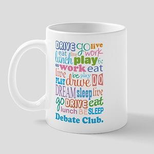 Debate Club Mug